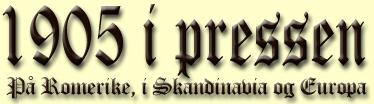1905 i pressen - På Romerike, i Skandinavia og Europa